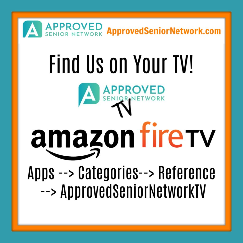 Approved Senior Network TV on Amazon Fire TV