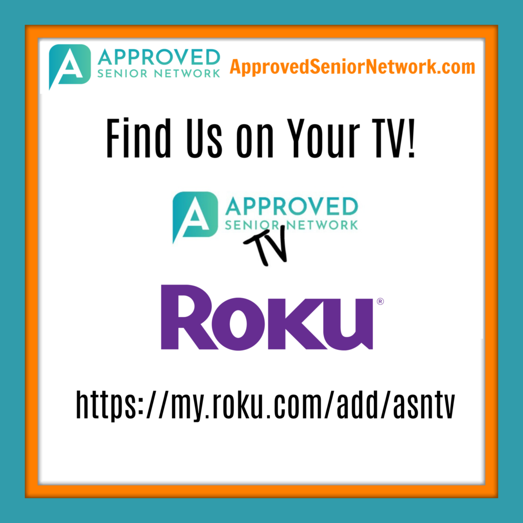 Approved Senior Network TV on Roku